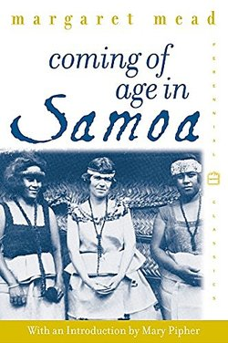 Coming of Age in Samoa by Margaret Mead